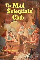 The Mad Scientists' Club (Mad Scientist…