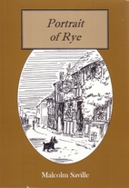 Portrait of Rye: With Some Sketches of…