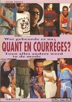 Wat gebeurde er na Quant en Courrèges?:…