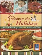 Celebrate the Holidays: Create Holiday Magic…