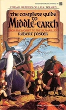 The Complete Guide to Middle-Earth by Robert…