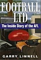 Football ltd: The inside story of the AFL by…