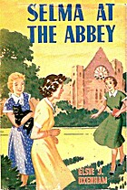 Selma at the Abbey by Elsie J. Oxenham