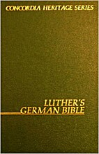 Luther's German Bible by M. Reu