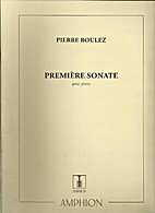Boulez: Premiere Sonate (For Piano)