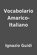 Vocabolario Amarico-Italiano by Ignazio…