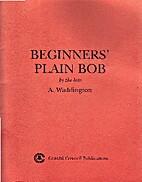 Beginners' Plain Bob by A. Waddington