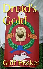 Druid's Gold (The Sword of Cartimandua Book…