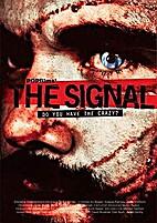 The Signal by Dan Bush
