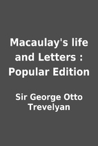 Macaulay's life and Letters : Popular…