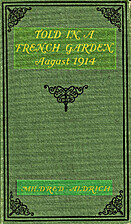 Told in a French Garden: August, 1914 by…