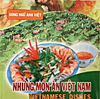Nhung mon an Viet Nam; Vietnamese dishes by…