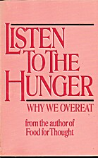Listen to the hunger by Elisabeth L.