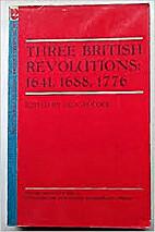 Three British Revolutions: 1641, 1688, 1776…