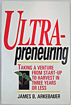 Ultrapreneuring: Taking a Venture from…