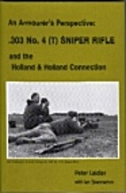 .303 No.4(T) Sniper Rifle: An Armourer's…