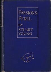 Passion's Peril by John Moray Stuart-Young