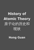 History of Atomic Theory…