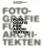 Fotografie für Architekten. Die…