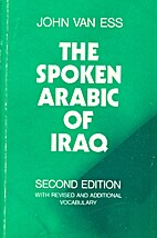 The Spoken Arabic of Iraq by John Van Ess