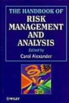 The Handbook of Risk Management and Analysis…