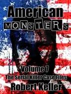 American Monsters Vol. 7: 12 Horrific…