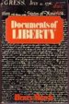 Documents of Liberty by Henry Marsh