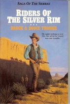 Riders of the Silver Rim (Saga of the…