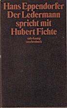 Der Ledermann spricht mit Hubert Fichte by…