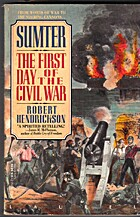 Sumter: The First Day of the Civil War by…