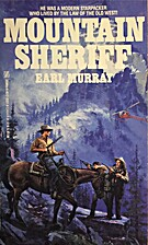 Mountain Sheriff(#3 The Canyon Mountain War)…