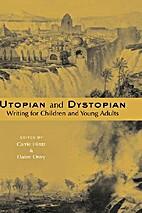 Utopian and Dystopian Writing for Children…