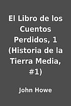 El Libro de los Cuentos Perdidos, 1…