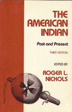 The American Indian: Past and Present by…