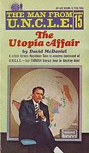 The Man from U.N.C.L.E. - The Utopia Affair…