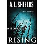 Wilderness Rising (A Church Builder Novel)…