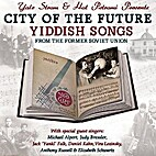 City of the future: Yiddish songs from the…