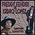 Freddy Fender Y Isidro Lopez - Cantan…