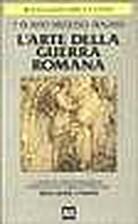 L'arte della guerra romana by Vegezio