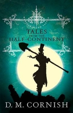 Tales from the half-continent by D. M.…