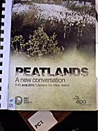 Peatlands, A new conversation by Irish Peat…