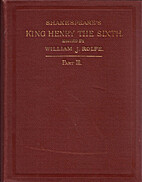 History of King Henry The Sixth, Part III by…