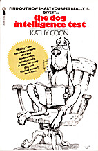 Dog Intelligence Test by Kathy Coon