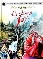 It Is Always A Joy... by Jean-Pierre Cagnat