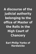 A discourse of the judicial authority…