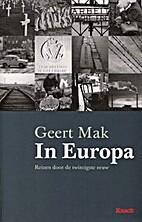 In Europa reizen door de twintigste eeuw by…