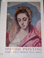 Spanish Painting: From Catalan Frescoes to…