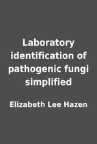 Laboratory identification of pathogenic…