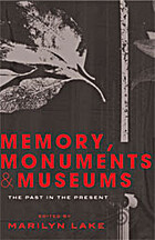 Memory, Monuments and Museums: The Past in…