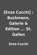 [Enzo Cucchi] : Buchmann, Galerie & Edition…